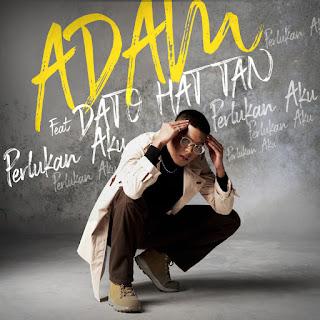 Adam E feat. Hattan - Perlukan Aku MP3