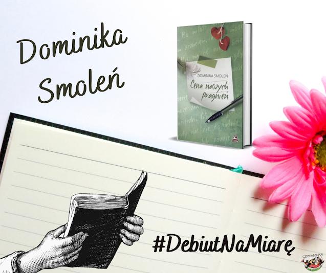 Debiut na miarę - Dominika Smoleń