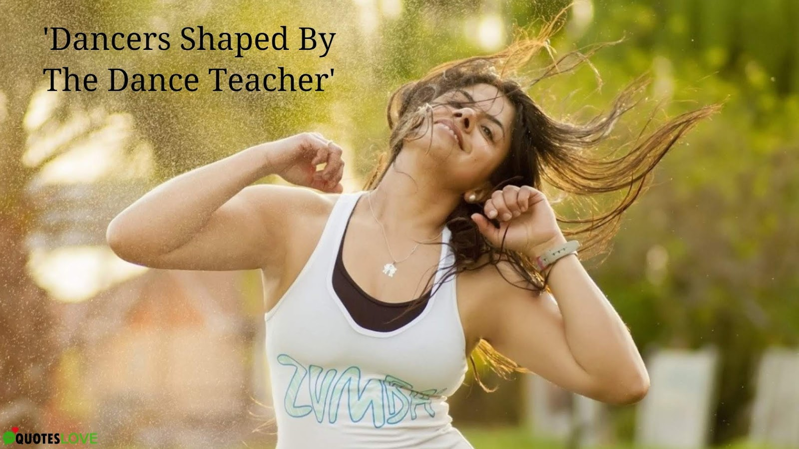 (Best) Dance Teacher Quotes To Inspire Someone
