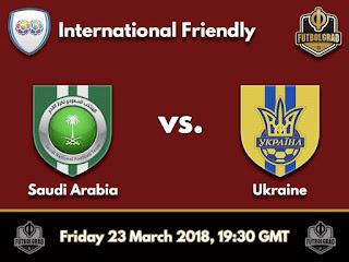 مشاهدة  مباراة السعودية وأوكرانيا الودية بث مباشر اليوم الجمعة 23-3-2018 كأس العالم روسيا 2018 قناة السعودية الرياضية