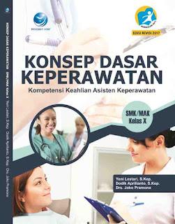 Konsep Dasar Keperawatan SMK/MAK Kelas X, Kompetensi Keahlian Asistensi Keperawatan