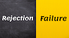 The Incredible Story Of Rejection And Failure as Motivation