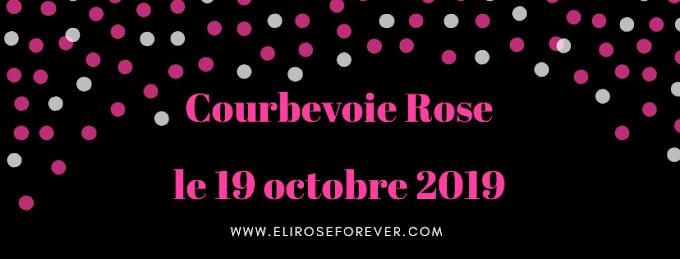 Première édition Courbevoie Rose avec Eliroseforever