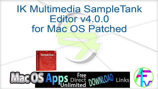 IK Multimedia SampleTank Editor v4.0.0 for Mac OS Patched