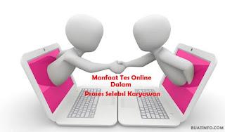 Buat Info - Manfaat Tes Online dalam Proses Seleksi Karyawan