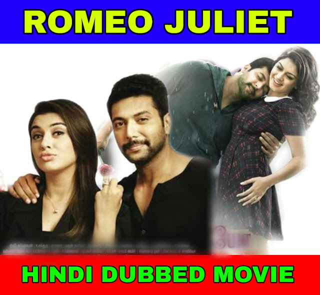 Romeo Juliet Hindi Dubbed Full Movie Download Filmywap