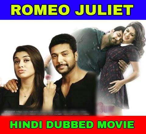 Romeo Juliet Hindi Dubbed Full Movie