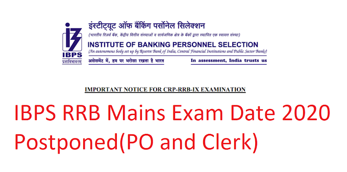 IBPS RRB Mains Exam Date 2020 Postponed(PO and Clerk) - Check Notice
