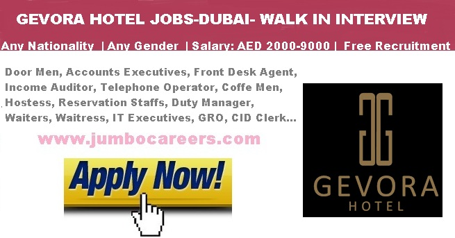Gevora Hotel Dubai Jobs Salary Staff Recruitment 2018
