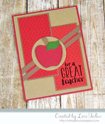 For a Great Teacher card-designed by Lori Tecler/Inking Aloud-stamps and dies from Lil' Inker Designs