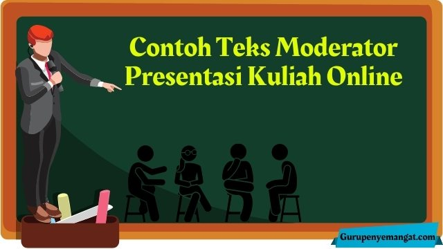 Contoh Teks Moderator Presentasi Kuliah Online