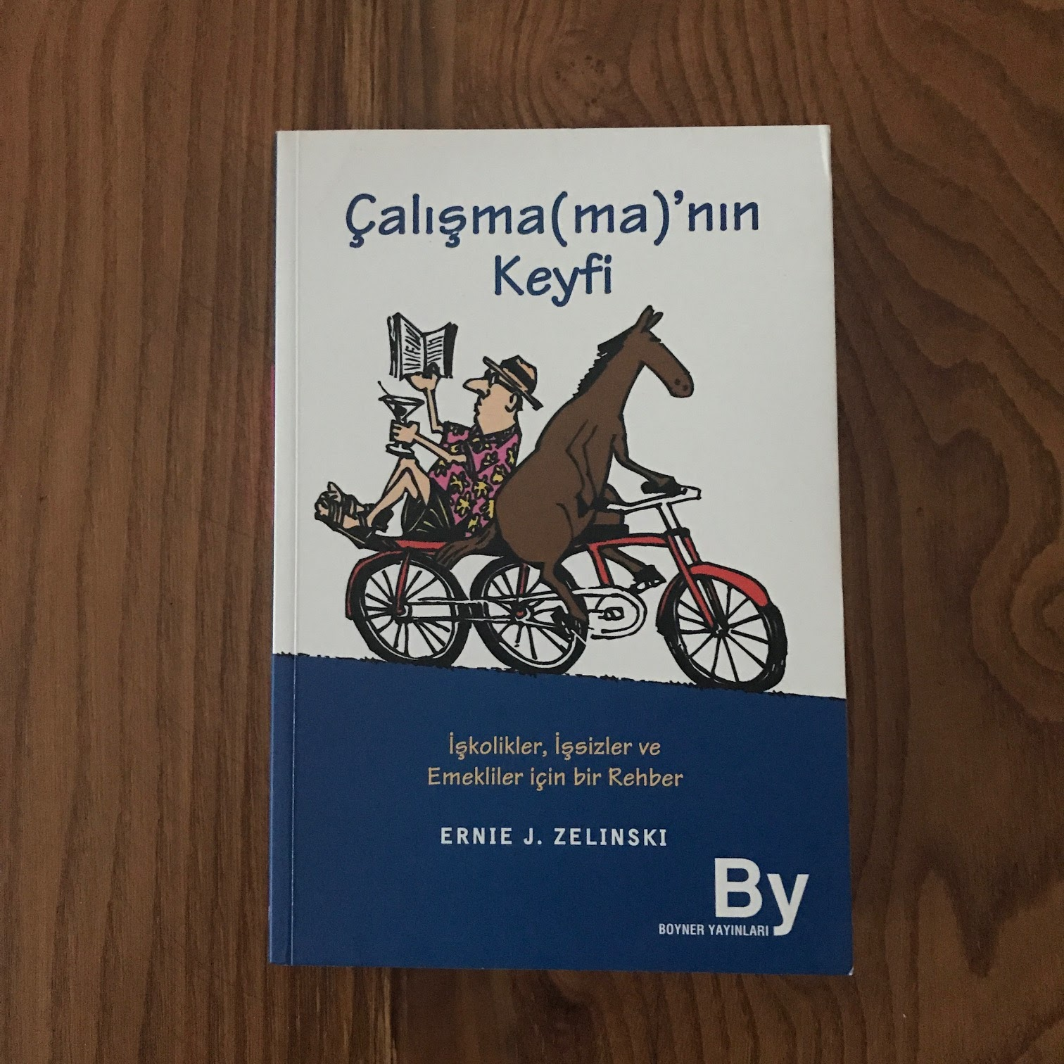 Calisma(ma)nin Keyfi