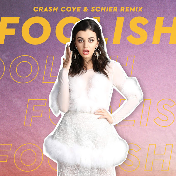 Rebecca Black - Foolish (Crash Cove & Schier Remix) - Single Cover