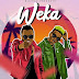 Dully Sykes Ft. Marioo - Weka | Mp3 Download [New Song]