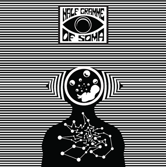 [Review] Half Gramme Of Soma - Half Gramme Of Soma