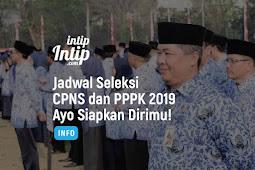 Jadwal Seleksi CPNS dan PPPK 2019, Ayo Persiapkan Dirimu!