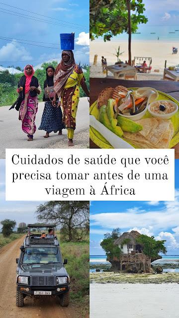 Cuidados de saúde que você precisa tomar antes de uma viagem à África