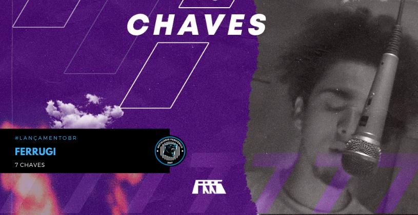"O rapper Ferrugi lança o single ""7 Chaves"""