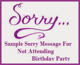 Sorry messages not attending birthday party not attending birthday party expocarfo Choice Image