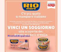 """Da Coop con """"Rio Mare c'è più gusto a mangiare italiano"""" : in palio soggiorni in Italia da 1.200 euro ciascuno"""