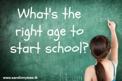 What's the right age to start school?
