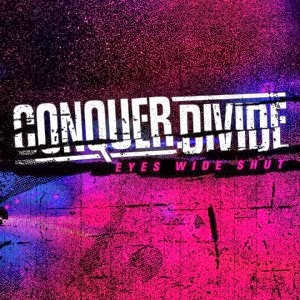 Conquer Divide - Eyes Wide Shut   NataliezWorld