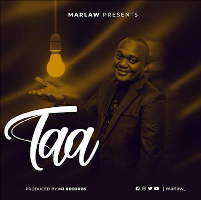 DOWNLOAD AUDIO: Marlaw _Taa