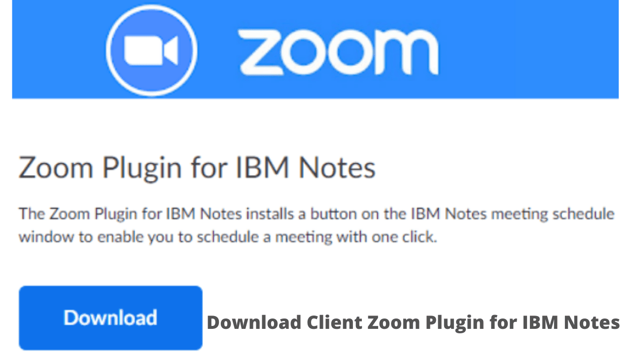 Download Client Zoom Plugin for IBM Notes