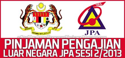 Skim Pinjaman Yuran Pengajian Luar Negara (SPYPLN) Jabatan Perkhidmatan Awam (JPA) Sesi 2/2013