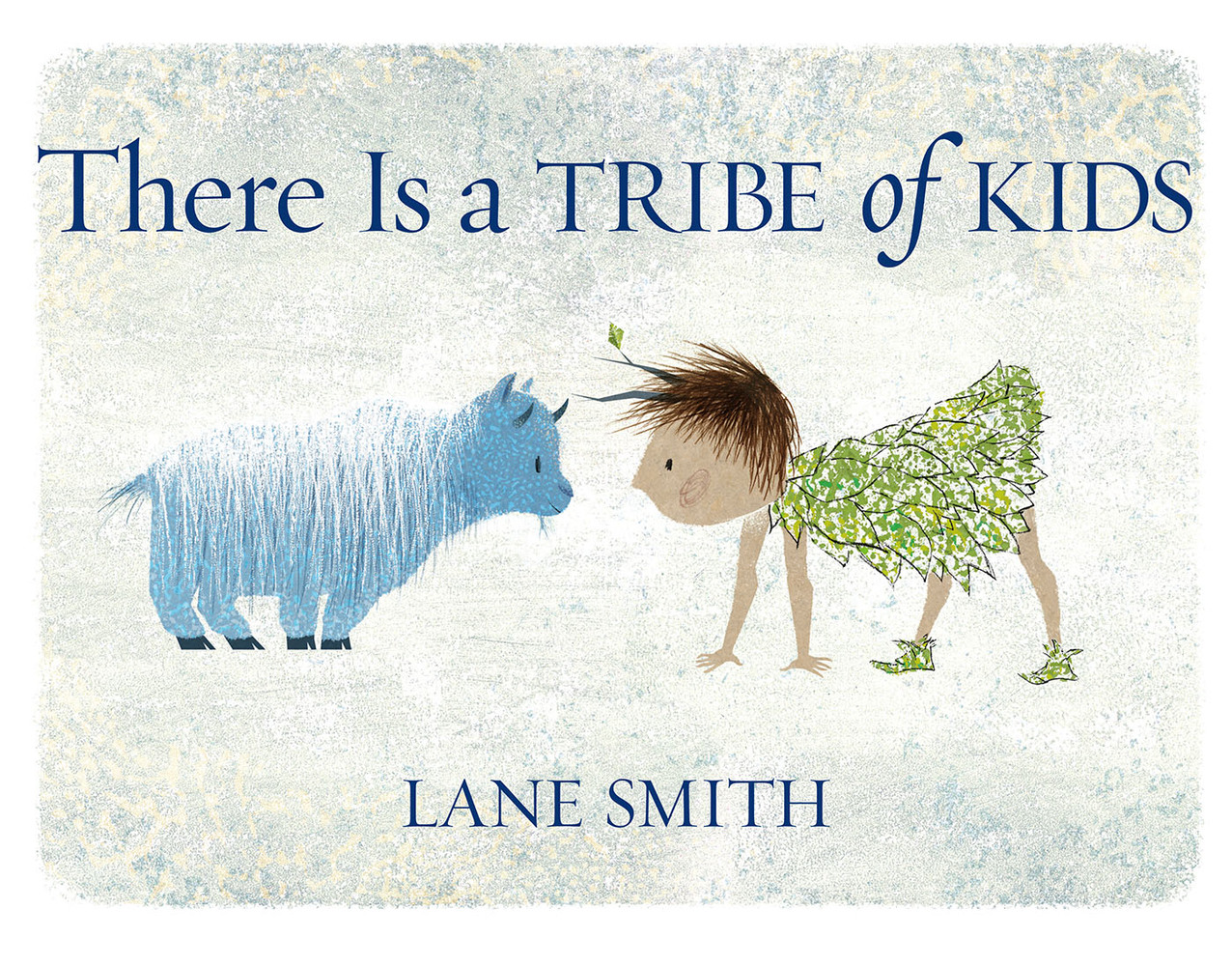 Lane Smith's new picture book: There Is a TRIBE of KIDS (plus a response to  Rosanne Parry)