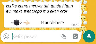 cara membuat whatsapp error pesan crash dengan menyentuh tanda hitam
