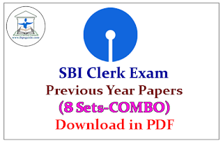 SBI Clerk Exam Previous Year Question Papers (8 sets COMBO) - Download in PDF