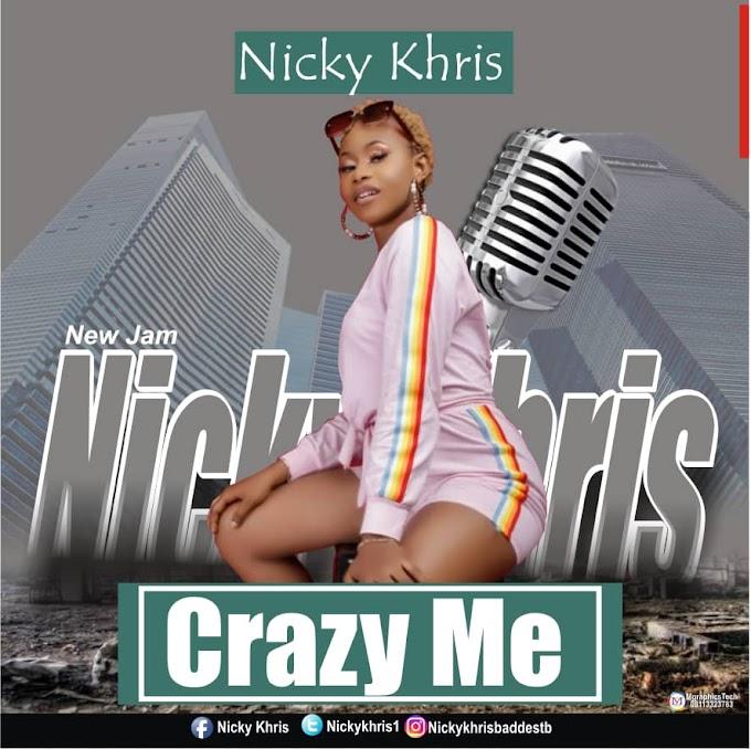 Nicky Khris - Crazy me (lyrics + audio)