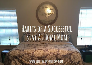 Habits of a Successful Stay at Home Mom