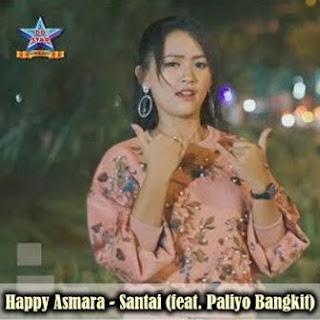 Happy Asmara - Santai (feat. Paliyo Bangkit) Mp3