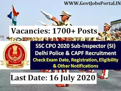 SSC Sub Inspector Exam 2020 Notification - Govt Jobs in India for 1703 Sub Inspector Posts in Delhi Police and Armed Forces