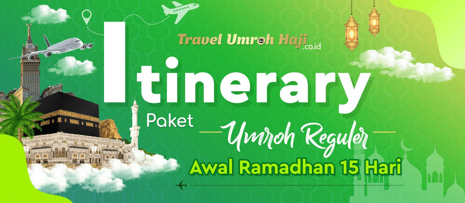 Program Itinerary Umroh 15 Hari Awal Ramadhan Direct Jeddah