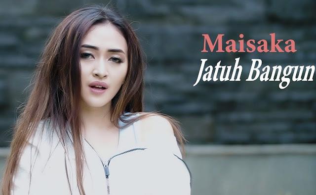 Lirik lagu Maisaka Jatuh Bangun OST FTV SCTV