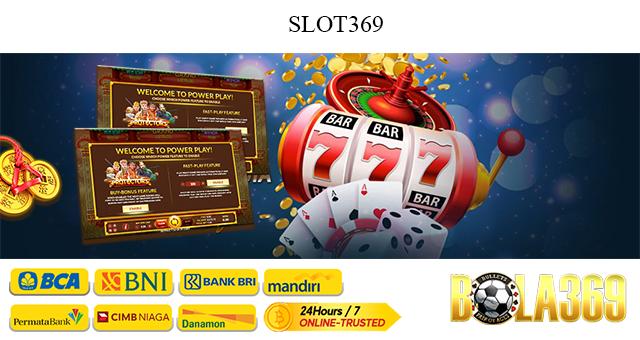 Slot369 - Agen Slot Bola369 Terpercaya