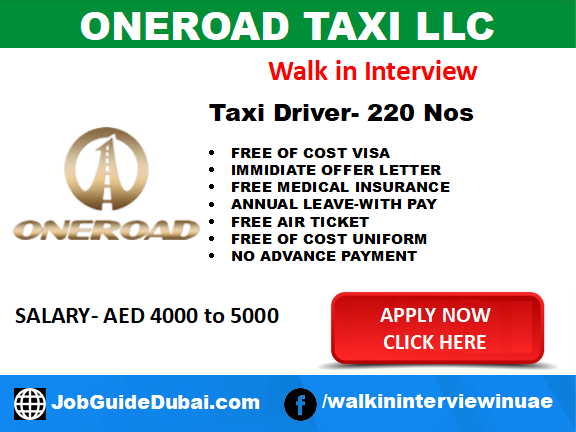 Walk in Interview Job in Dubai for Taxi Driver at Oneroad Taxi LLC 220 Drivers with free visa