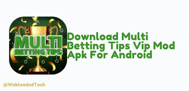 Download Multi Betting Tips Vip Mod Apk For Android