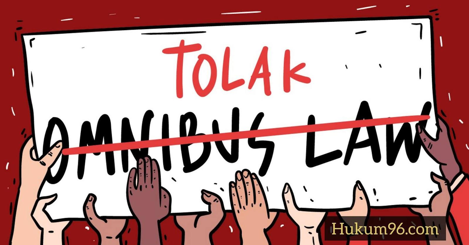 7 Alasan Buruh Tolak Omnibus Law Ciptaker