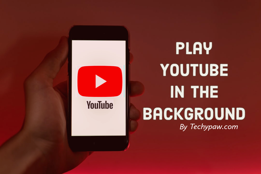 How to play YouTube in the background?[2020]