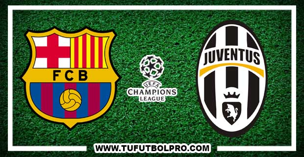Ver Barcelona vs Juventus EN VIVO Por Internet Hoy 19 de Abril 2017