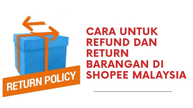 Cara Return/Refund Barang di Shopee