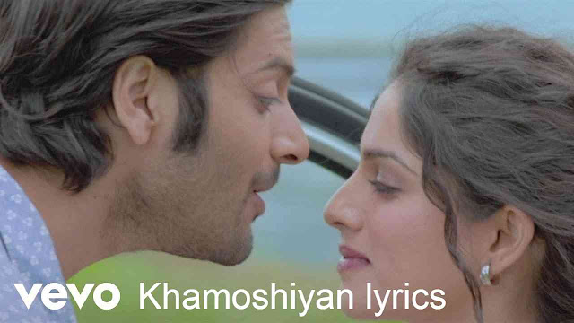 Khamoshiyan lyrics