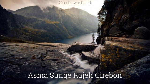 Asma Sunge Rajeh Cirebon