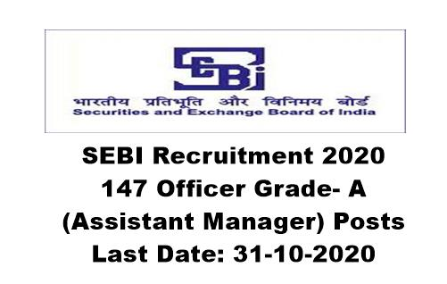 SEBI Recruitment 2020: Apply Online For 147 Officer Grade- A (Assistant Manager) Posts. Last Date: 31-10-2020