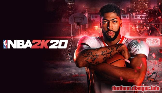Download Game NBA 2K20 Full Crack – Game Bóng Rổ PC