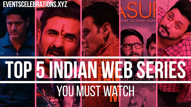Top 5 indian web series